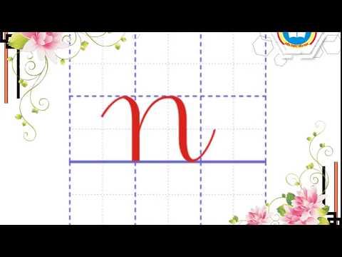 Hướng dẫn viết chữ n (cỡ nhỏ) -  Kiến thức Tiểu học 