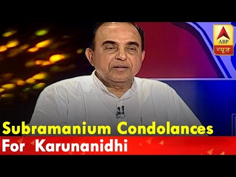 Subramanium Swamy condoles death of Karunanidhi, says he developed his party from almost