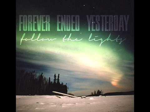 Forever Ended Yesterday - Foll...