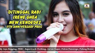 Download lagu 9th Anniversary PRKC -  Ditinggal Rabi -  Irene Ghea -  New Kendedes