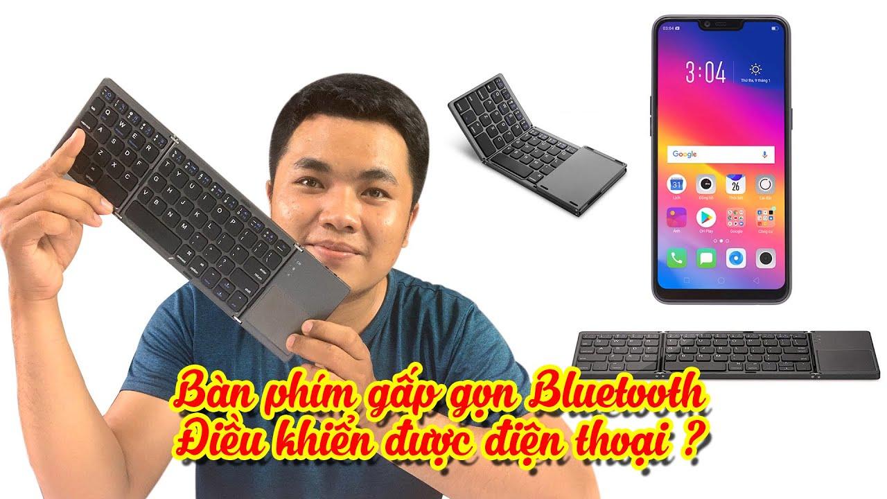 """REVIEW """"Bàn phím gấp gọn Bluetooth"""" có thực sự như quảng cáo?   Kien review"""