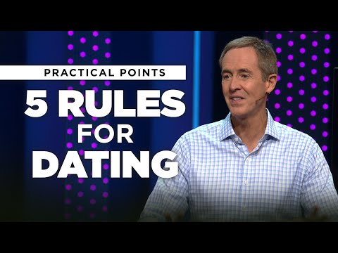 5 Rules For Dating | Love, Dates & Heartbreaks // Andy Stanley