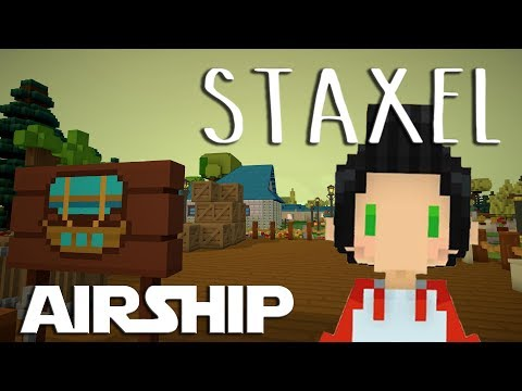 Lets Play Staxel ep 12 - Fixing The Airship Landing Platform
