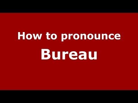 How to pronounce Bureau (French) - PronounceNames.com