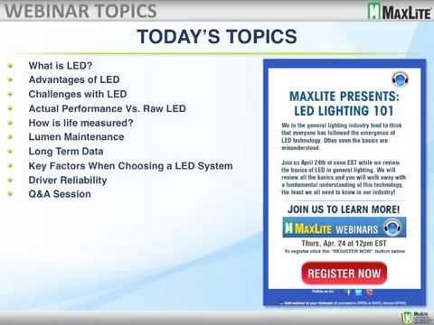 MaxLite LED Lighting 101 - April 24 2014 Webinar  sc 1 st  YouTube & MaxLite: LED Lighting 101 - April 24 2014 Webinar - YouTube