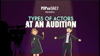 Types Of Actors At An Audition - POPxo
