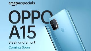 Oppo A15 - Confirm Specification | Price In India | Launch Date