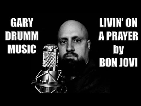 Livin On A Prayer (Acoustic) by Bon Jovi - Cover by Gary Drumm