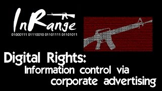 Digital Rights: Information control via corporate advertising