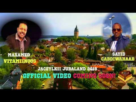 HEESTA JACEYLKII JUBALAND AUDIO2018 MAXAMED VITAMINOOSFt SAYID CABDIWAHAABBY BULQAAS STUDIO