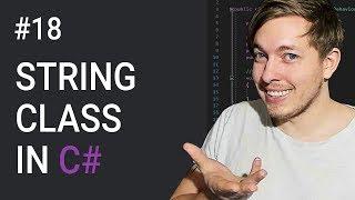 18: String Class Methods in C# | String Methods | C# Tutorial For Beginners | C Sharp Tutorial