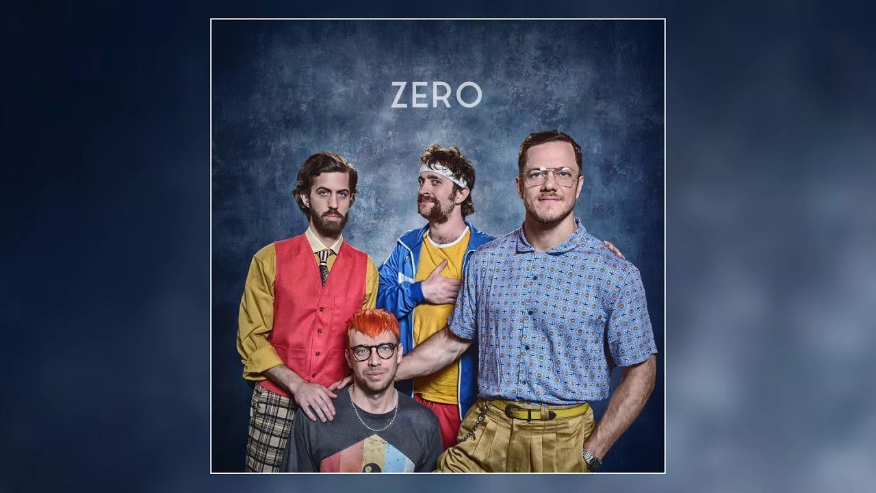 Imagine Dragons ‒ Zero (official Audio) Youtube