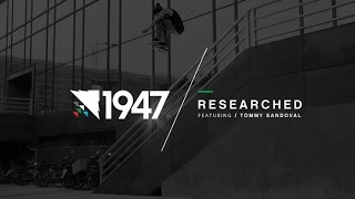 1947 | Tommy Sandoval - Researched