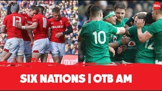We called a Welsh Grand Slam | Ireland are better than England | Six Nations