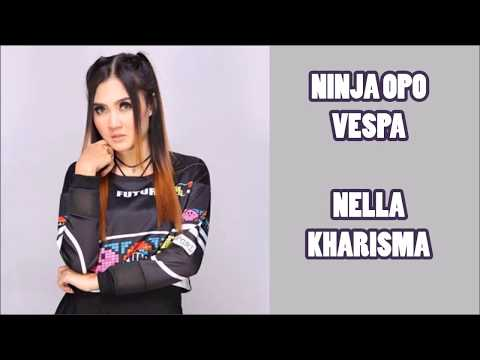 Nella Kharisma - Ninja Opo Vespa (Terjemahan Bahasa Indonesia)