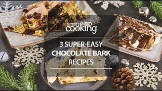 3 super-easy chocolate bark recipes