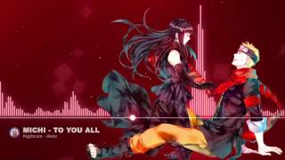 Nightcore Michi to you all「 Naruto Shippuden Ending 2 」/ Aluto