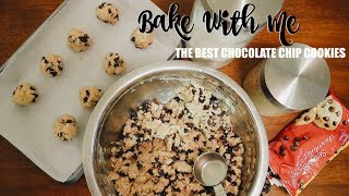 BAKE WITH ME: Chocolate Chip Cookies!