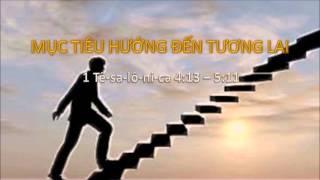 Mục Tiêu Hướng Đến Tương Lai - Mục sư Nguyễn Phi Hùng