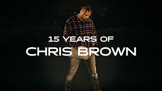 15 Years of Chris Brown