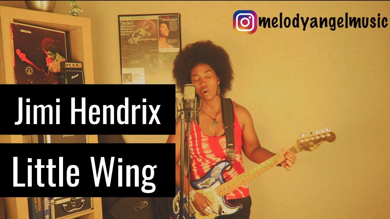 Jimi Hendrix - Little Wing (cover by Melody Angel) - YouTube