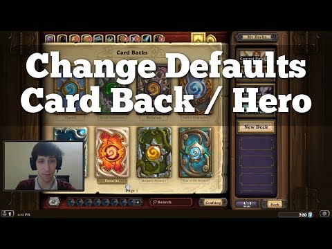 How To Change Default Card Back And Hero Selection | Hearthstone