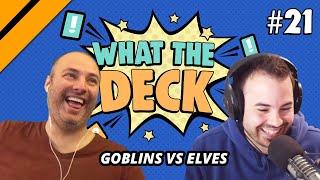 What The Deck Ep. 21 w/ Noxious   Goblins vs Elves   MTG Arena