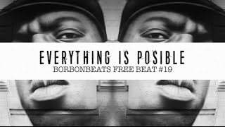 Everything is posible hip hop jazz free beat instrumental (prod. bourbonbeats) 2015