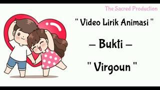 Bukti - Virgoun ||| Video Lirik Animasi
