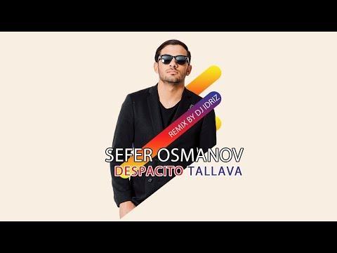 Sefer Osmanov - Despacito Tallava bedava zil sesi indir