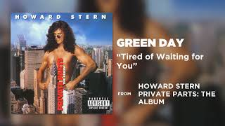Green Day - Tired of Waiting for You (Private Parts: The Album)