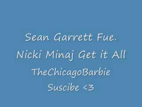 Sean Garrett Fue  Nicki Minaj Get it All