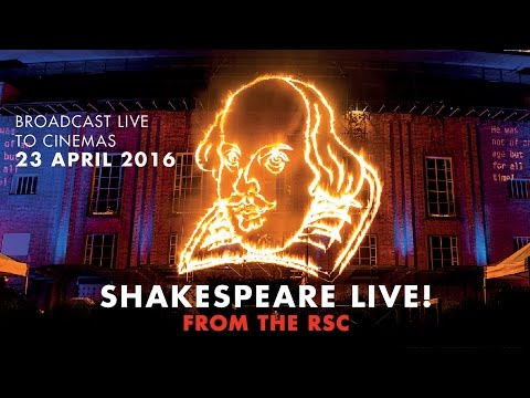 Shakespeare Live! – Live broadcast from The Royal Shakespeare Company