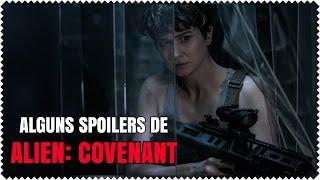 Alguns Spoilers de Alien: Covenant
