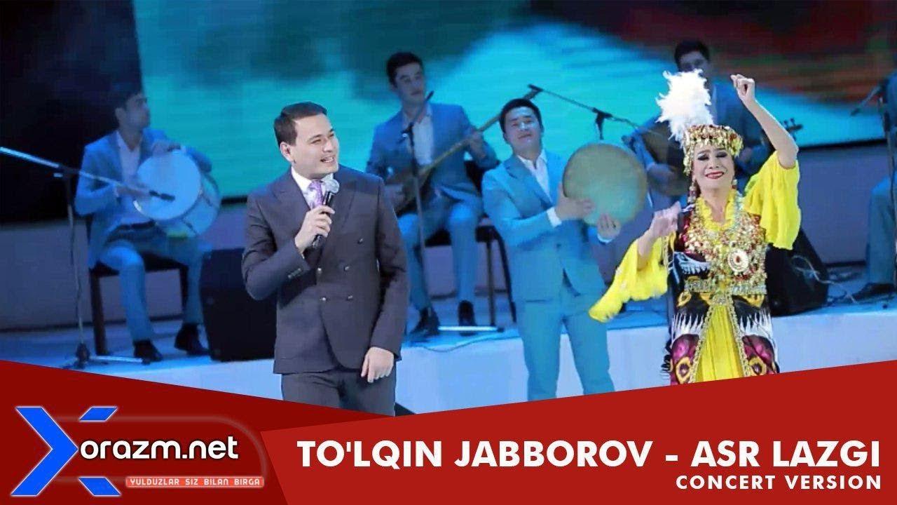 To'lqin Jabborov - Asr lazgi (concert version)