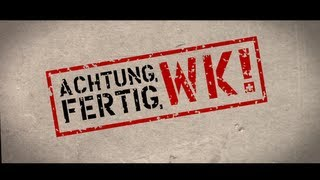 Achtung, fertig, WK! - Trailer (HD)