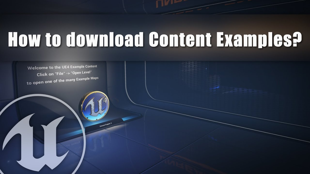 How to download Content Examples? Unreal Engine 4 Tutorial