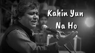 Kahin Yun Na Ho || Shakeel Azmi Shayari Part2 || New Whatsapp Status Video