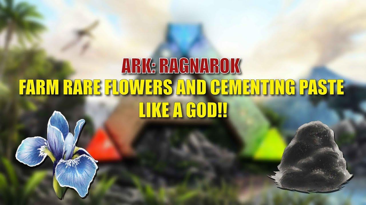 Ark Ragnarok Farm Rare Flower Paste Like God Youtube