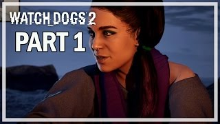 Watch Dogs 2 Walkthrough Part 1 Break In - Let