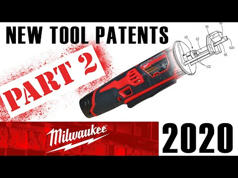 MORE Milwaukee Tool Patents for 2020 - New Tool Predictions PART 2!