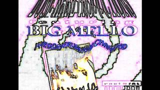 Big Mello: Saga Uva Dope Fiend