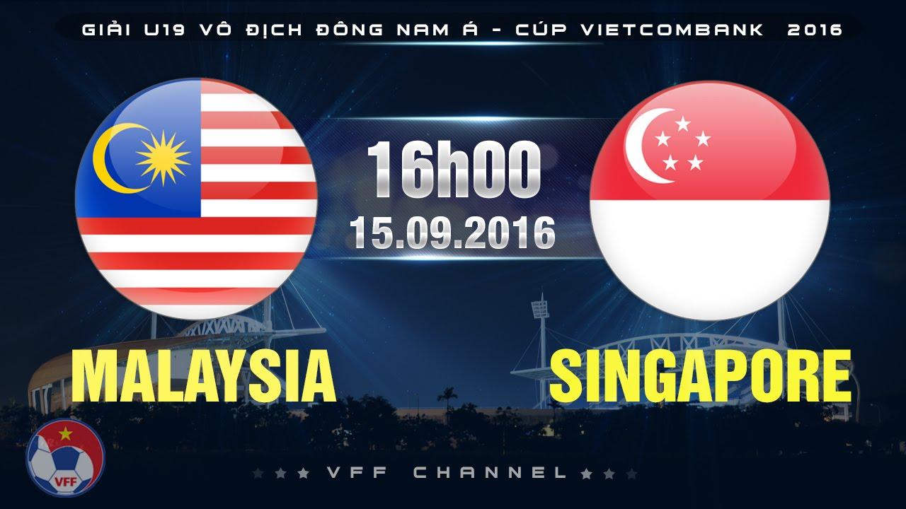 Xem lại: U19 Malaysia vs U19 Singapore