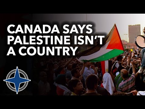 Canada says Palestine isn't a country
