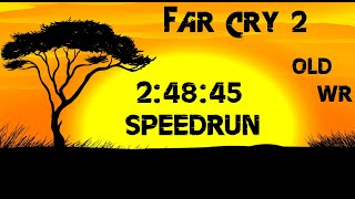 Far Cry 2 WR 2:48:45 Speedrun - The Game That Started It All