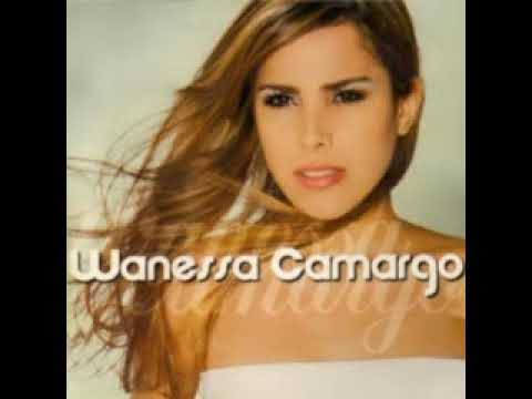 Wanessa Camargo - Segundo CD Completo
