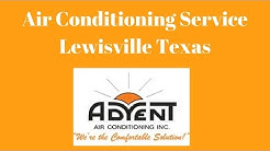 Advent Air Conditioning Lewisville TX | (469) 240-5456