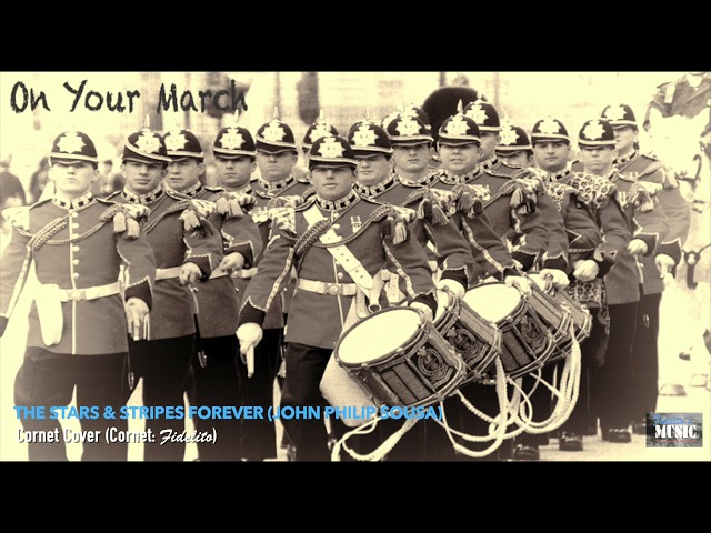 The Stars & Stripes Forever (John Philip Sousa) - Cornet Cover