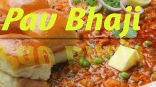 How to make Delicious Pav Bhaji at Home-- With 3.8 Million + Views.