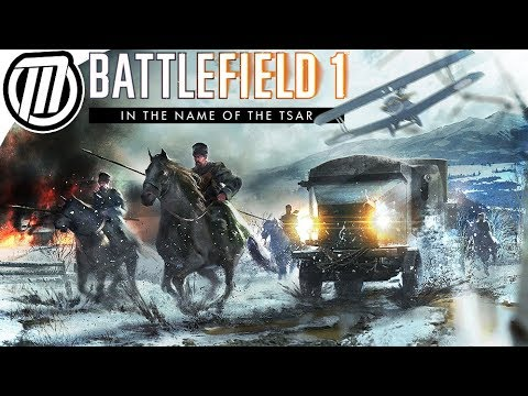 Battlefield 1: RUSSIAN CIVIL WAR - IN THE NAME OF THE TSAR